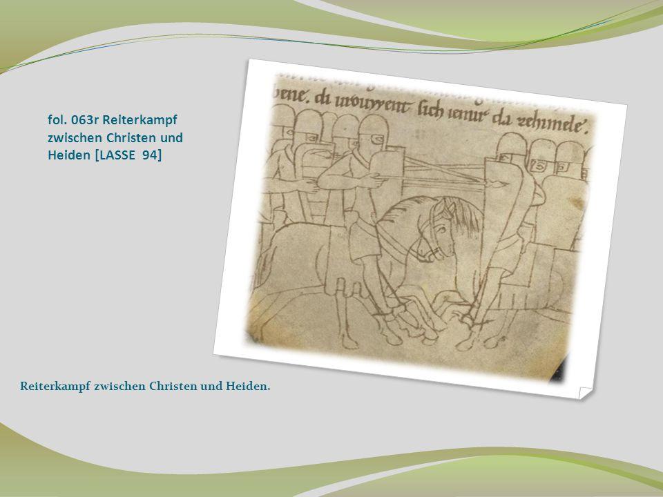 fol. 063r Reiterkampf zwischen Christen und Heiden [LASSE 94]